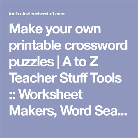 Make your own printable crossword puzzles | A to Z Teacher